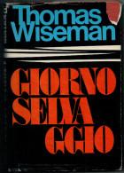 THOMAS  VISEMAN    GIORNO  SELVAGGIO           (CARTONATO  PAG.392) - Libri, Riviste, Fumetti