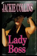 JACKIE  COLLINS    LADY   BOSS         (CARTONATO  PAG.560) - Azione E Avventura