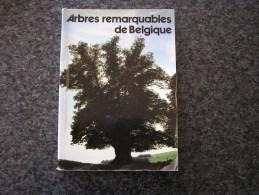 ARBRES REMARQUABLES DE BELGIQUE Administration Des Eaux Et Forêts  Régionalisme Nature Namur Luxembourg Flandre Hainaut - Belgium