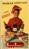 Buvard -    Maman Achète Tout Chez  GOULET-TURPIN   - Imprimerie Debar - Carte Assorbenti