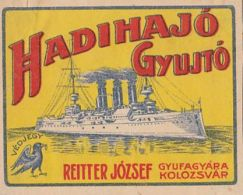 REITTER JOZSEF-CLUJ NAPOCA MATCHES FACTORY, MATCHBOX LABEL, SHIP, BEFORE 1931, ROMANIA - Publicités