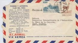 CTN35/3 - PEROU LETTRE A EN TÊTE TOURING CLUB A DESTINATION DE PARIS - Pérou