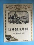 1760 - La Roche Blanche Vin Blanc Sec Vieille étiquette - Blancs