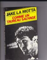 BOXE  JAKE LA MOTTA Comme Un Taureau Sauvage  Autobiographie Ouvrage Relié Jaquette 191 Pages - Non Classés