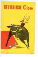 Publicité Pharmaceutique:Revitalose Illustrateur Richard (corrida,taureau ) / Voir Aussi Verso - Advertising