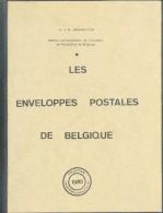 E. & M. DENEUMOSTIER, LES ENVELOPPES POSTALES DE BELGIQUE, Ed. EMD Histoire Et Philatélie, - Philatélie Et Histoire Postale