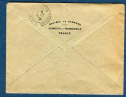"""France - Enveloppe Commerciale Du Château """" La Barrière """" à Cubzac Les Bordeaux En 1934  Voir 2 Scans - Réf. S 146 - Marcophilie (Lettres)"""