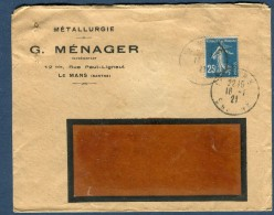 France - Enveloppe Commerciale Du Mans En 1921   Voir 2 Scans - Réf. S 156 - Marcophilie (Lettres)