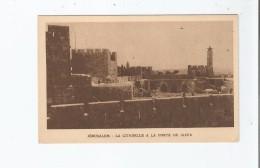 JERUSALEM LA CITADELLE A LA PORTE DE JAFFA - Israele