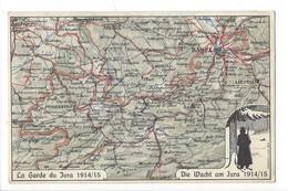 15412 -  La Garde Du Jura 1914/15 Die Wacht Am Jura Carte Géographique - JU Jura