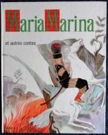 Contes Choisis De Colibri - Maria Marina ( Et Autres Contes ) - Éditions O.D.E.J. - ( 1966 ) . - Autres