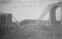 """¤¤   -   FLIREY   -   Carte-Photo Du Viaduc Détruit Sur La Ligne """" Paris - Bar-le-Duc """" En 1915    -  ¤¤ - France"""