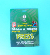 RABOTNIICKI : TRABZONSPOR AS Turkey - 2015. UEFA EUROPA LEAGUE Football Soccer Match Ticket Pass Billet Foot Press - Eintrittskarten