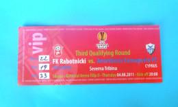 FC RABOTNIICKI : ANORTHOSIS FAMAGUSTA FC Cyprus - 2011. UEFA EUROPA LEAGUE Football Soccer Match Ticket Biglietto Calcio - Match Tickets