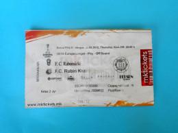 FC RABOTNIICKI : FK RUBIN Kazan Russia - 2015. UEFA EUROPA LEAGUE Football Soccer Match Ticket Biglietto Calcio Fussball - Match Tickets