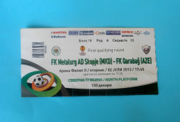 FCMETALURG : QARABAG FK Azerbaijan - 2013. UEFA EUROPA LEAGUE Football Soccer Match Ticket Foot Billet Biglietto - Match Tickets