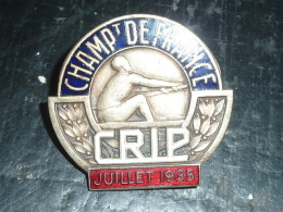 INSIGNE AVIRON En EMAIL - CHAMPIONNAT DE FRANCE CRIP JUILLET 1935 - RARE AVIRON SPORT - Rowing