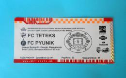 FCTETEKS : FC PYUNIK Yerevan Armenia - 2013. UEFA EUROPA LEAGUE Football Soccer Match Ticket Fussball Calcio Biglietto - Eintrittskarten