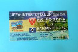 FKPOBEDA : HAMBURGER SV Germany - 2005. UEFA INTERTOTO CUP Football Soccer Match Ticket Fussball Calcio Biglietto - Eintrittskarten