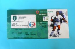 BASHKIMI : NK ZEPCE Bosnia - 2005. UEFA CUP Football Soccer Match Ticket Foot Billet Biglietto Fussball Calcio - Match Tickets