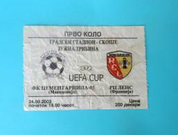 FK CEMENTARNICA : RC LENS France - 2003. UEFA CUP Football Soccer Match Ticket Foot Billet Biglietto Fussball Calcio - Match Tickets