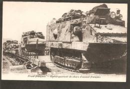 Front Francais. Embarquement De Chars D'assaut Francais - Guerre 1914-18