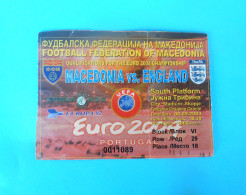 MACEDONIIA : ENGLAND - 2003. UEFA EURO 2004. Qualif. Football Soccer Match Ticket Foot Billet Biglietto Fussball Calcio - Eintrittskarten