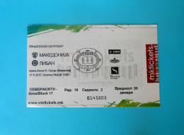 MACEDONIIA : LEBANON - 2015. Internat. Friendly Football Soccer Match Ticket Foot Billet Biglietto Fussball Futbol - Match Tickets
