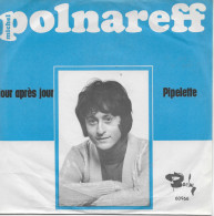 Michel Polnareff 45t. SP *jour Aprés Jour* - Vinyles