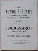 CATALOGUE PUBLICITAIRE AU MONDE ELEGANT-CHAPELLERIE DE LUXE-PLASSARD-LYON - 1901 - Textile & Clothing
