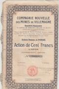 ACTION TITRE DE 100 FRANCS N°249 203 - Compagnie Nouvelle Des Mines De VILLEMAGNE - Actions & Titres