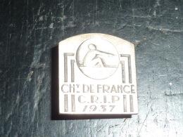 BROCHE INSIGNE AVIRON - CHAMPIONNAT DE FRANCE C.R.I.P. 1937 - RARE AVIRON SPORT - Roeisport