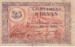 BILLETE DE 25 CENTIMOS DEL AJUNTAMENT D'OLVAN CON SELLO SECO (BANKNOTE) - [ 3] 1936-1975 : Régimen De Franco