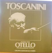 TOSCANINI OTELLO ATTO III (CONCLUSIONE) ATTO IV  M/NM LP - Oper & Operette