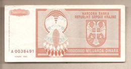 Rep. Serba Di Craina - Banconota Circolata Da 1.000.000.000 Dinari - 1993 - Croatie