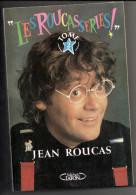 LES ROUCASSERIES Par Jean ROUCAS Tome 2   1991 239  Pages - Humour