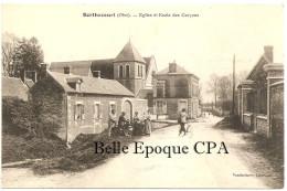 60 - BERTHECOURT - Église Et École Des Garçons ++++++ Vandenhove, Liancourt +++ 1916 +++ RARE - Francia
