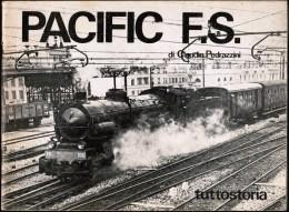 """D6332b°- Di Claudio Pedrazzini """"PACIFIC F.S."""" Ediz.tuttostoria/Parma 1976 Pp.40 - Libri E Riviste"""