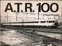 """D6333b°- Di Claudio Pedrazzini """"A.T.R. 100"""" Ediz.tuttostoria/Parma 1976 Pp.40 - Libri E Riviste"""