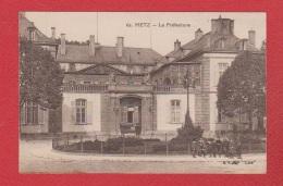 Metz --  La Préfecture - Metz