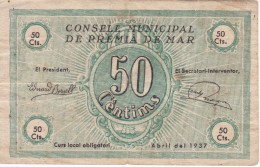 BILLETE DE 50 CENTIMOS DEL CONSELL MUNICIPAL DE PREMIA DE MAR DEL AÑO 1937 (SELLO SECO)  (BANKNOTE) - [ 3] 1936-1975 : Régimen De Franco
