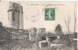 91  Montlhery  Ruines - Montlhery