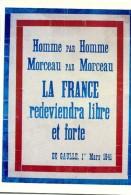 Thème Général De Gaulle - De Gaulle Sur Les Murs De France - N° 2 - R 2421 - Uomini Politici E Militari