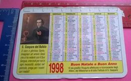 CALENDARIETTO 1998 S.GAPARE DEL BUFALO - Calendari
