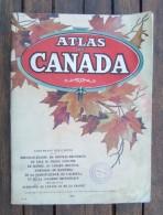 Atlas Du Canada Daté De 1912 - Géographie