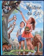 "G. Delahaye / M. Marlier - Martine Au Zoo - Collection   "" Farandole "" - Casterman - ( 1963 ) . - Martine"