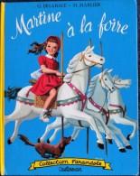 """G. Delahaye / M. Marlier - Martine à La Foire    """" Farandole """" - Casterman - ( 1958 ) . - Martine"""