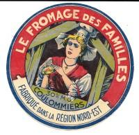 """Très Ancienne Et Rare étiquette De COULOMMIERS """" FROMAGE DES FAMILLES """"  30 % MG -Fabriqué Région NORD-EST (chromo-litho - Cheese"""