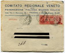 BUSTA CON LETTERA COMITATO REGIONALE VENTETO FEDERAZIONE ITALIANO GIUCO CALCIO PADOVA ANNO 1926 ESPRESSO CENT. 70 - Collections
