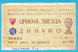 FK CRVENA ZVEZDA (FC Red Star Belgrade) : DINAMO Zagreb - 1980. YUGOSLAVIA FOOTBALL CUP FINAL Match Ticket Soccer Billet - Match Tickets